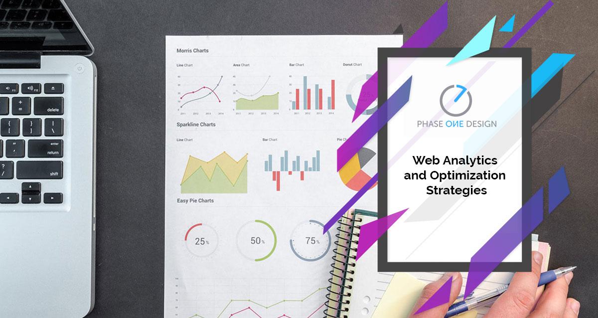Web Analytics And Optimization Strategies